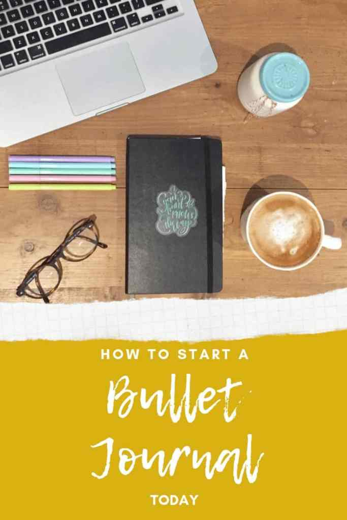 How To Start A Bullet Journal Today: A Clear Guide For Beginners