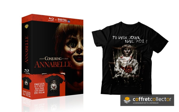 L'édition collector Annabelle + le t-shirt