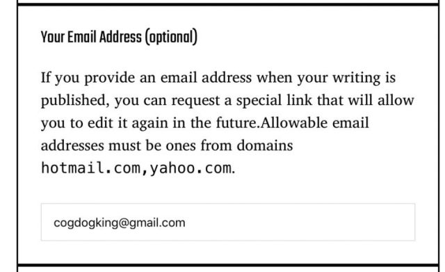 The email form field states that email addresses must be from hotmail.com or yahoo.com, but this person enters am address of cogdogking@gmail.com