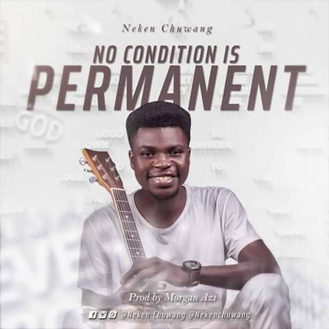 No Condition [Audio] - Neken Chuwang