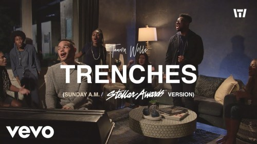 Trenches, Tauren Wells, Donald Lawrence & Co.