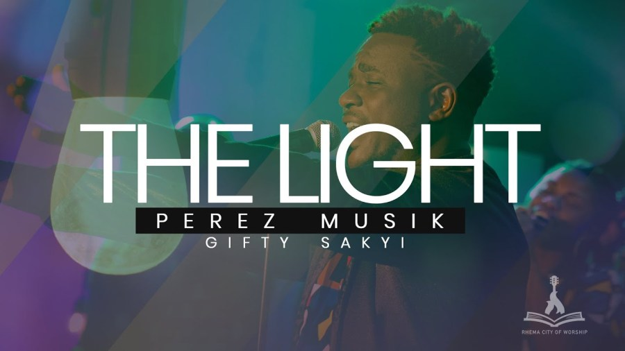 PEREZ MUSIK : The Light Ft. Gifty Sakyi