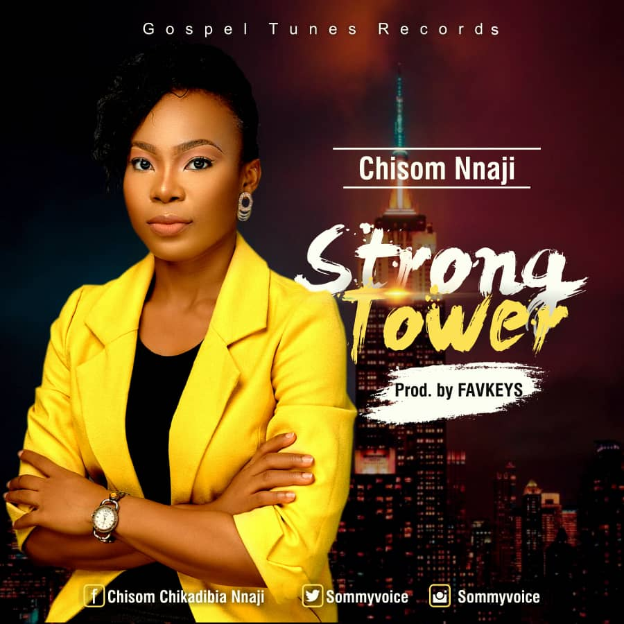 CHISOM NNAJI – STRONG TOWER