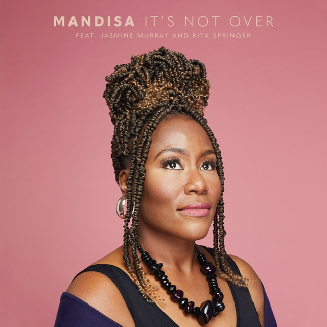 Mandisa It's Not Over Ft. Jasmine Murray & Rita Springer