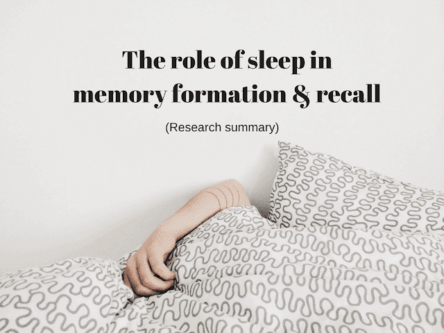 The role of sleep on memory consolidation, neural plasticity, recall, declarative memory and procedural memory