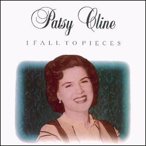 Patsy_Cline_-_I_Fall_to_Pieces