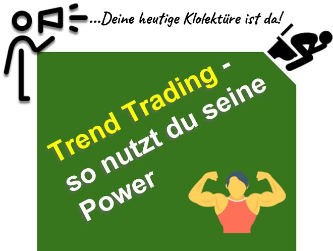 Erfolgreiche Trend Trading Strategien entwickeln und umsetzen