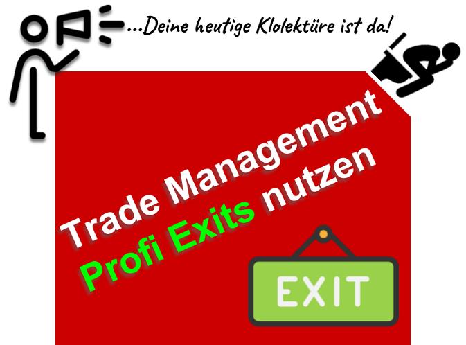 Eine Trade Management Strategie der Extraklasse (sofort anwendbar)
