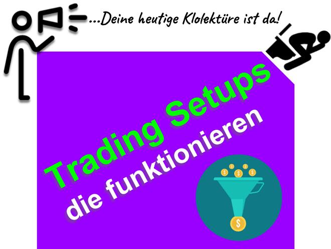 Day Trading Setups erstellen die wirklich funktionieren - Dax, Forex, CFD und Aktien