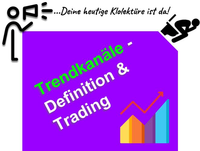 Einen Trendkanal an der Börse richtig zeichnen