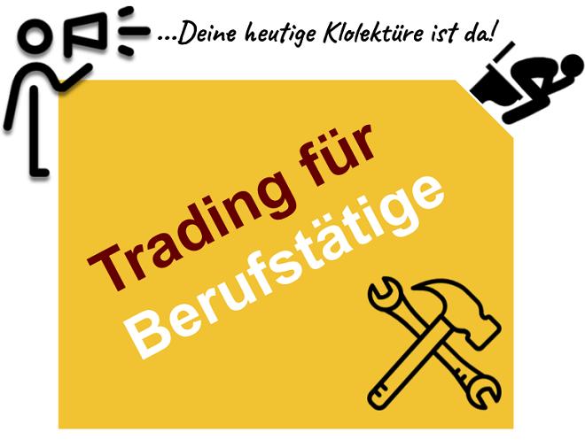 Trading für Berufstätige - Alles was du wissen musst