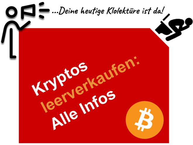 Kryptos und Bitcoin leerverkaufen und von fallenden Kursen profitieren
