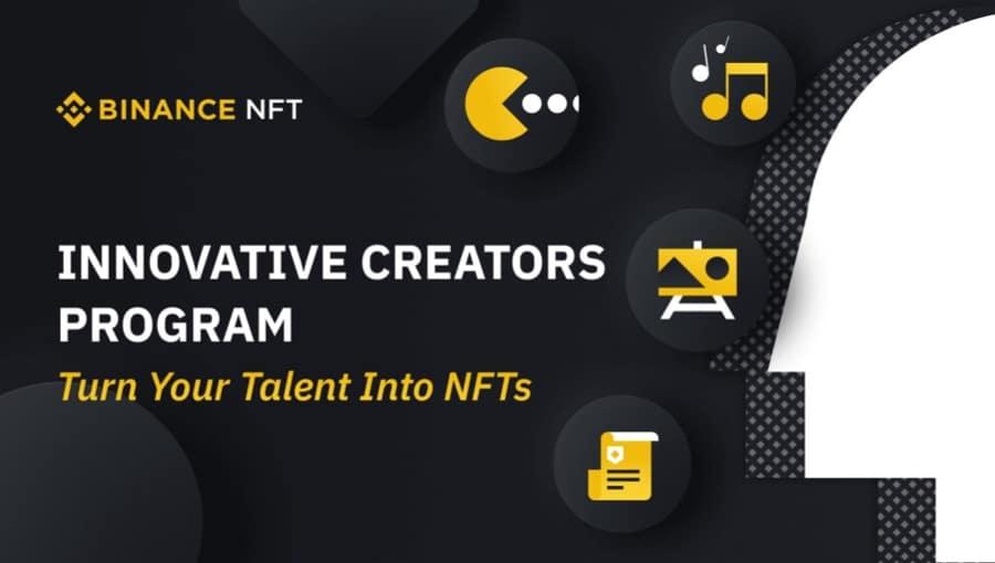 Innovative Creators Program With Binance NFT
