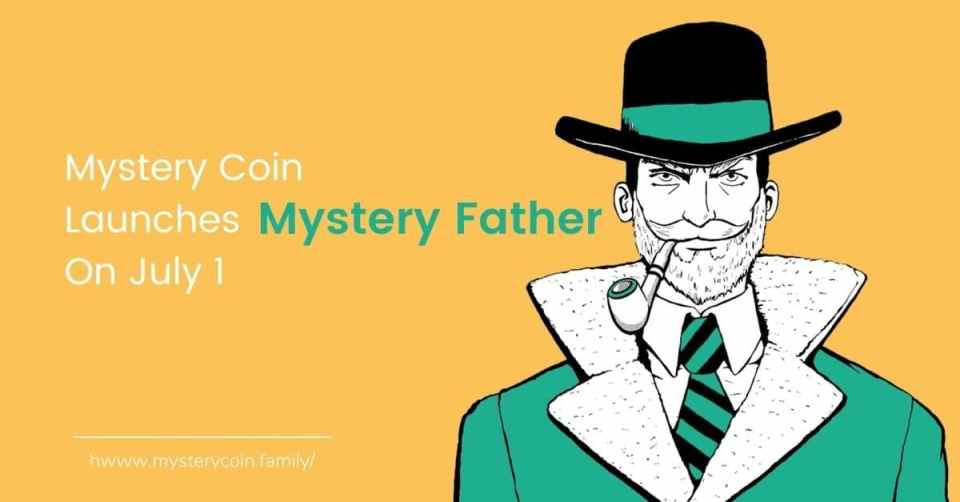 Mystery Coin Launches Mystery Father On July 1