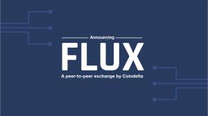 coindelta is releasing a peer to peer exchange flux