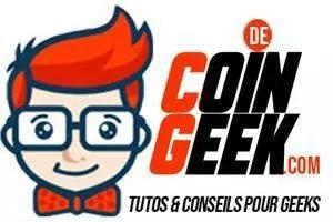 coin de geek - tutoriels, astuces et conseils pour geek