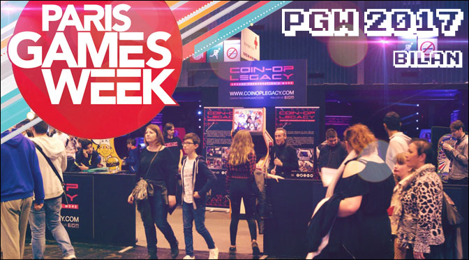 PARIS GAMES WEEK 2017 : BILAN