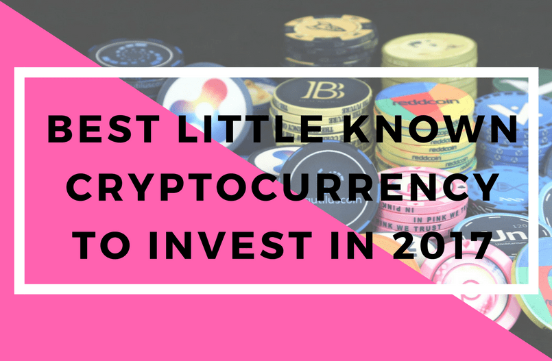 Best Little Known Cryptocurrency to Invest in 2018