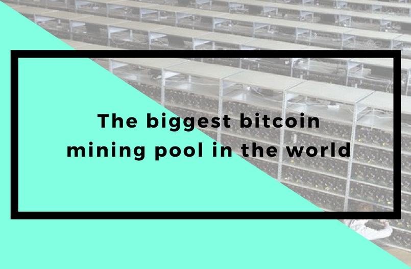 The biggest bitcoin mining pool in the world