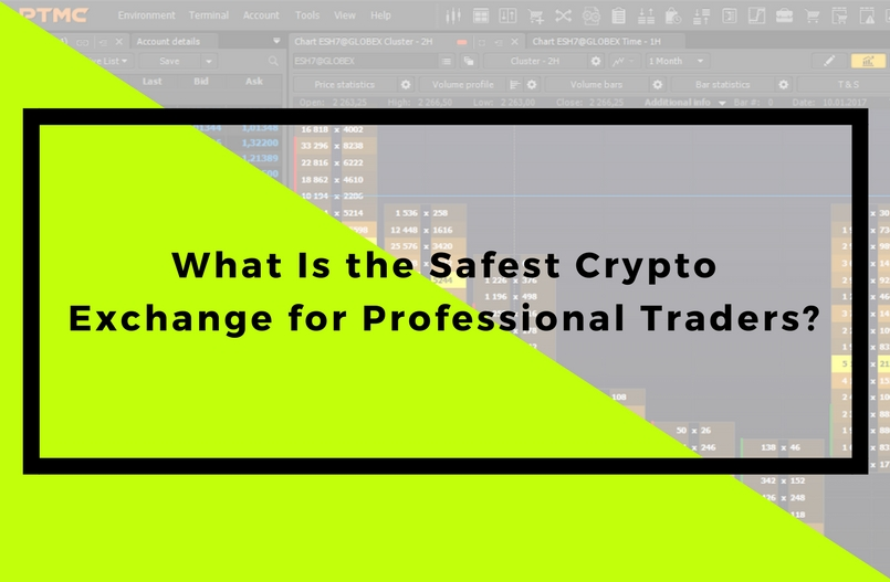 What Is the Safest Crypto Exchange for Professional Traders?