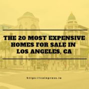 The 20 Most Expensive Homes For Sale in Los Angeles, CA