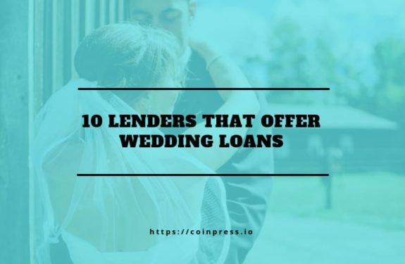 10 Lenders That Offer Wedding Loans