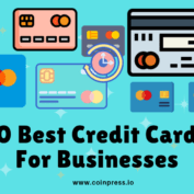 The 10 Best Credit Cards For Businesses