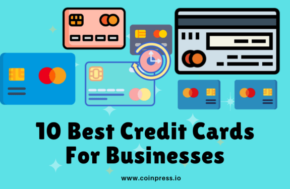 10 Best Credit Cards For Businesses