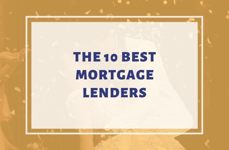 The 10 Best Mortgage Lenders