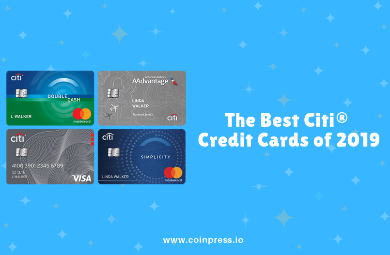 The Best Citi® Credit Cards of 2019