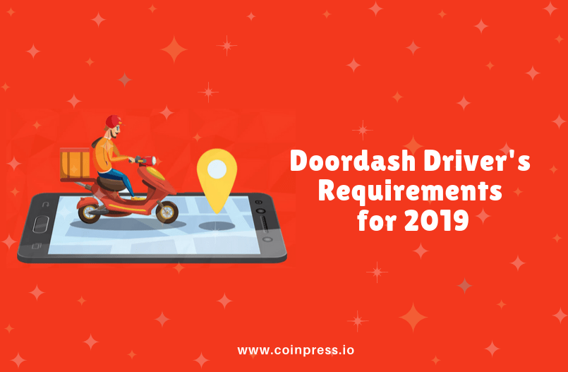 Doordash Driver's requirements for 2019