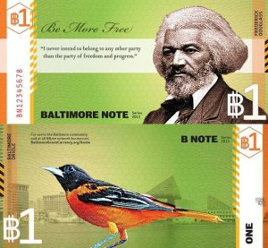 One Dollar Baltimore B-Note featuring Frederick Douglas and a Baltimore oriole.