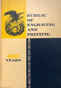 History of the Bureau of Engraving and Printing