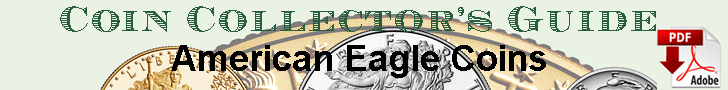 Coin Collectors Handbook: American Eagle Coins