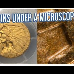 RARE COINS UNDER A 100X MICROSCOPE
