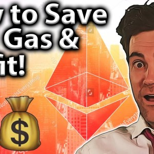 Saving ETH Gas Fees & TOP TIPS to Profit!! ⛽️💰