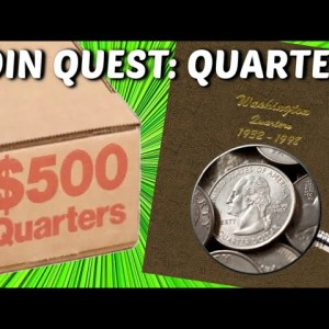 NEW COIN ROLL HUNTING SERIES: COIN QUEST QUARTERS!