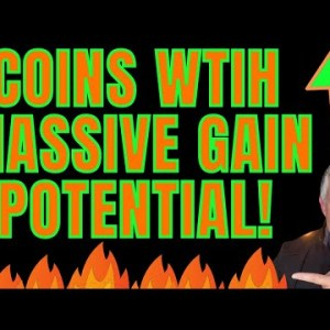 ALTCOINS THAT HAVE MASSIVE POTENTIAL TO GO UP!