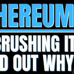 ETHEREUM IS CRUSHING IT! MASSIVE ETHEREUM PRICE PREDICTION!