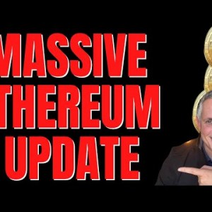 ETHEREUM MAJOR UPDATE! ETH HOLDERS YOU NEED TO SEE THIS!