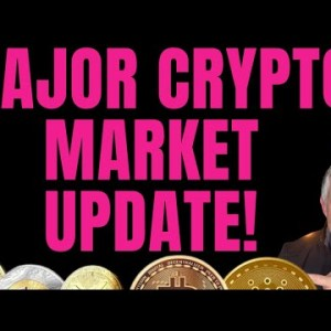 MAJOR CRYPTO MARKET UPDATE! ALL OF THE LATEST INFO YOU NEED TO KNOW!