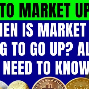 WHEN IS CRYPTO MARKET GOING TO GO UP? LATEST CRYPTO NEWS!