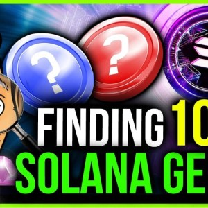 FINDING THE BEST SOLANA PROJECTS BEFORE IT'S TOO LATE!