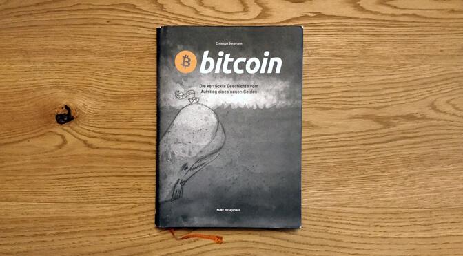 Bitcoin – Eine (etwas zu sehr) verrückte Geschichte