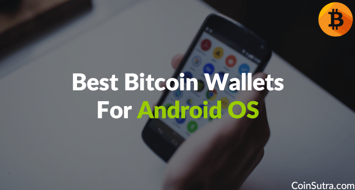 best bitcoin wallet android