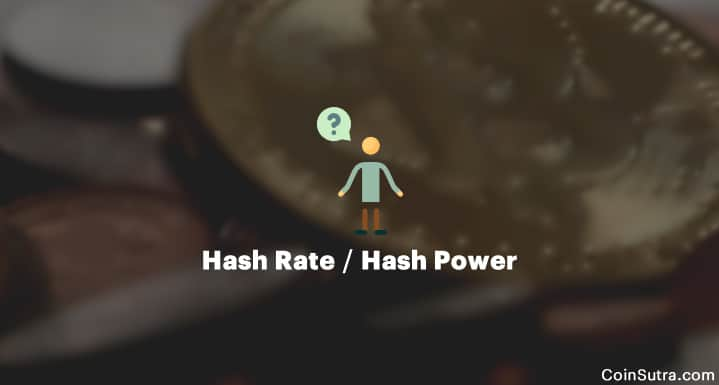 Hash Rate Or Hash Power In Cryptocurrencies