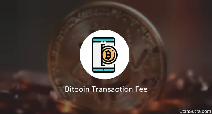 Bitcoin Transaction Fee