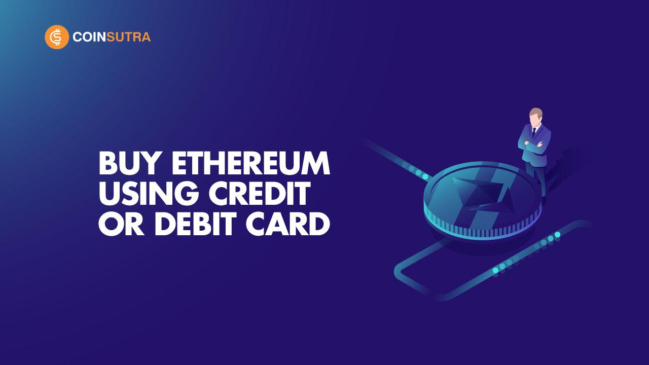 Buy Ethereum With Credit Debit Card