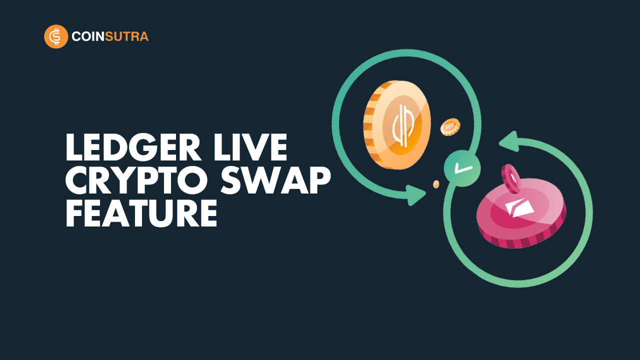 Ledger Live Crypto Swap Feature