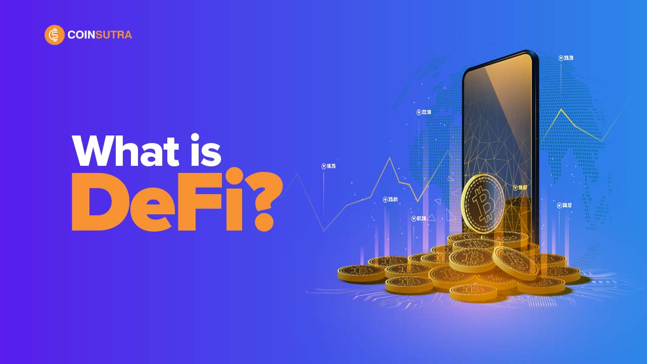 Decentralized Finance (DeFi) Explained – A Beginner's Guide To DeFi